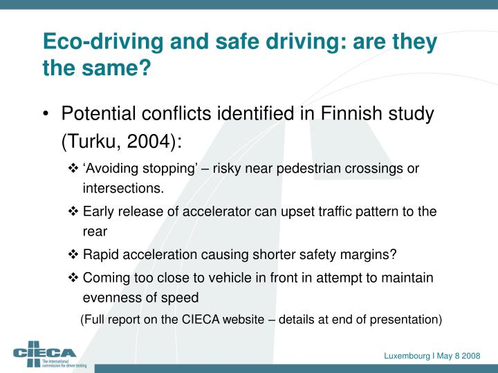 Eco-driving and safe driving: are they the same?
