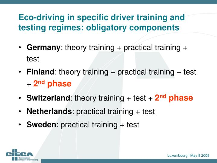 Eco-driving in specific driver training and testing regimes: obligatory components