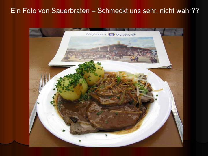 Ein Foto von Sauerbraten – Schmeckt uns sehr, nicht wahr??