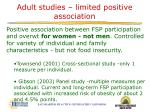 adult studies limited positive association