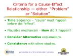 criteria for a cause effect relationship either problem or solution