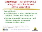 individual not everyone is at equal risk racial and ethnic disparities
