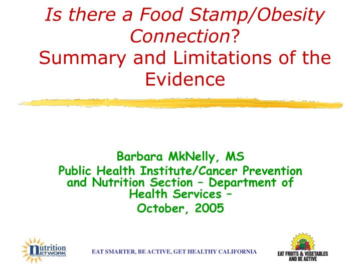 is there a food stamp obesity connection summary and limitations of the evidence n.