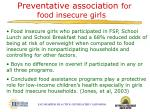 preventative association for food insecure girls