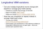 longitudinal vbm variations1