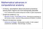mathematical advances in computational anatomy1