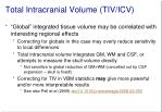 total intracranial volume tiv icv