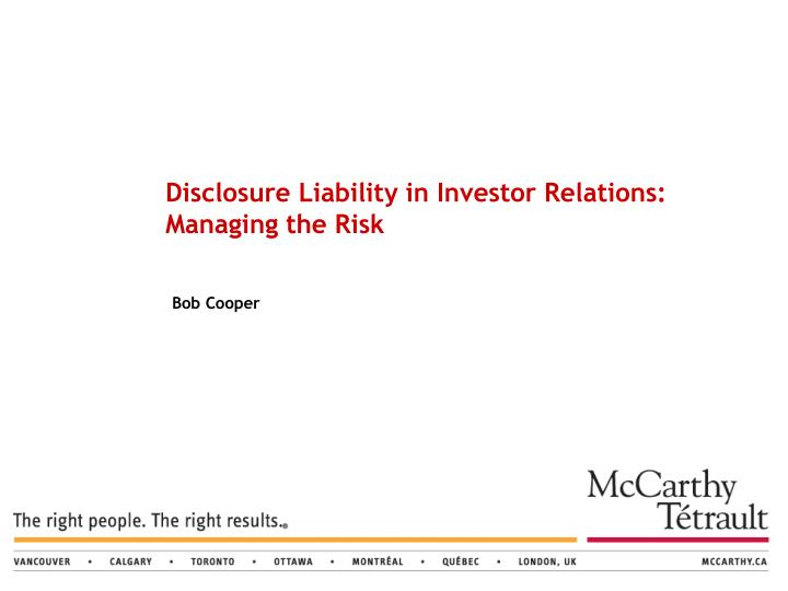 disclosure liability in investor relations managing the risk n.