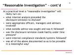 reasonable investigation cont d