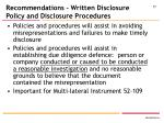 recommendations written disclosure policy and disclosure procedures