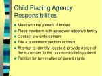 child placing agency responsibilities