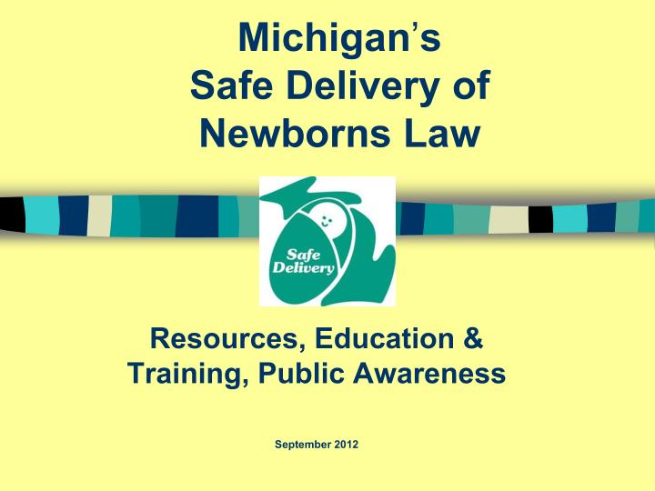 michigan s safe delivery of newborns law n.