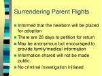 surrendering parent rights