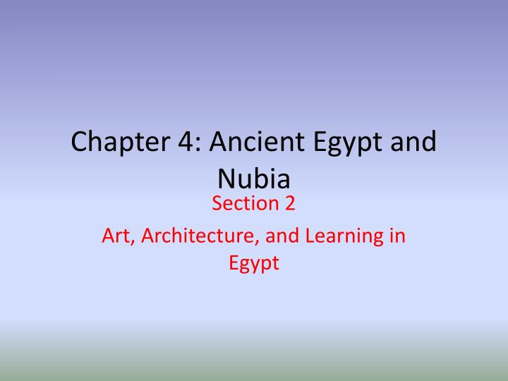 chapter 4 ancient egypt and nubia n.