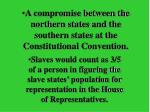 a compromise between the northern states and the southern states at the constitutional convention