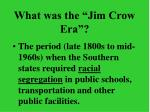 what was the jim crow era