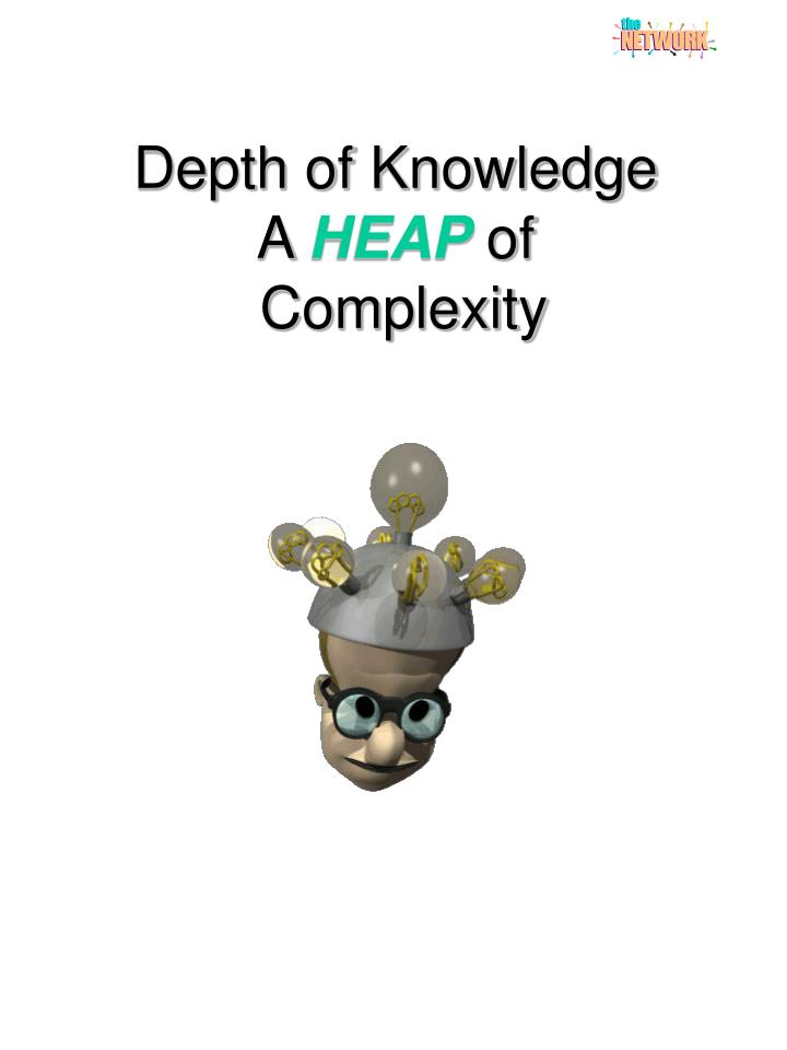 depth of knowledge a heap of complexity n.