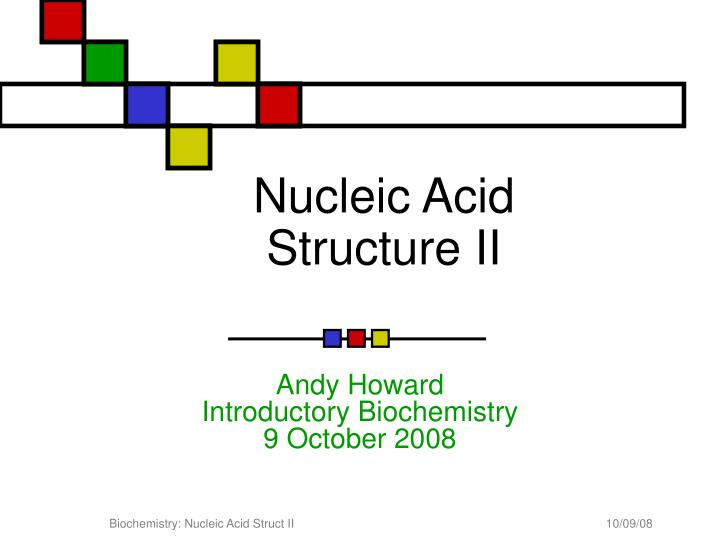nucleic acid structure ii n.