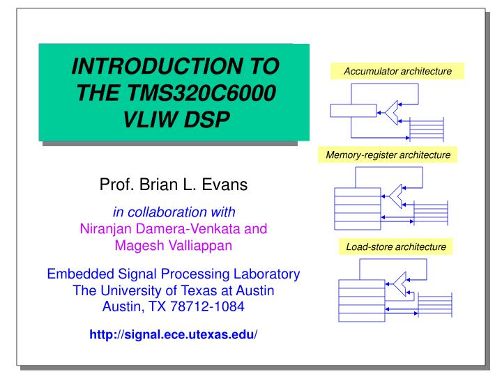 introduction to the tms320c6000 vliw dsp n.