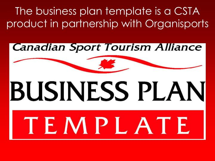 the business plan template is a csta product in partnership with organisports n.