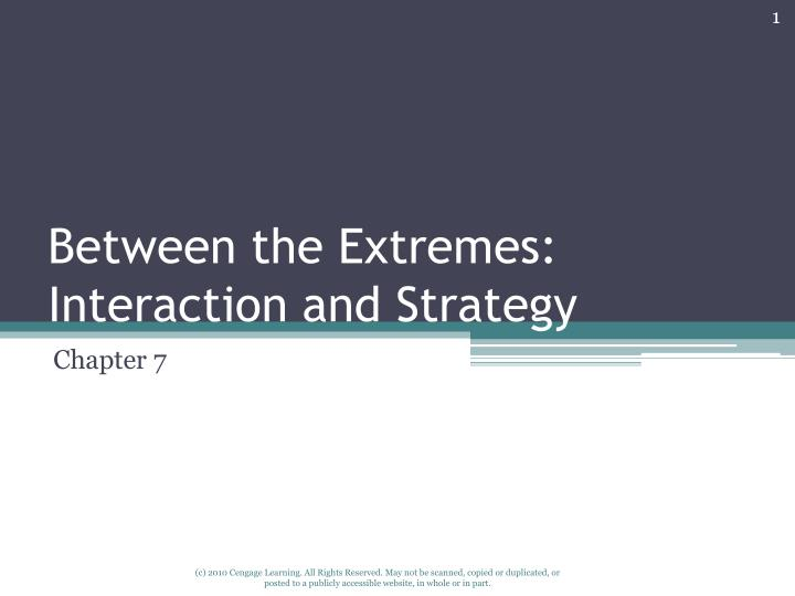 between the extremes interaction and strategy n.