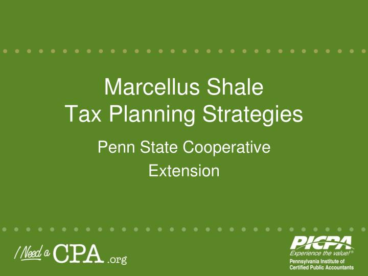 marcellus shale tax planning strategies n.