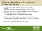 maximize deductions of unreimbursed employee expenses