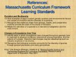 references massachusetts curriculum framework learning standards