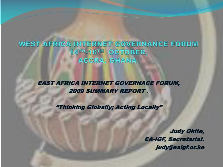 west africa internet governance forum 14 th 16 th october accra ghana n.
