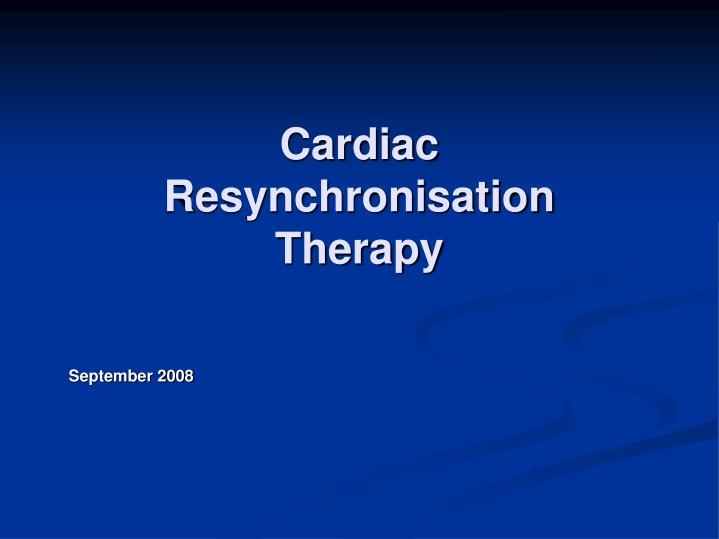 cardiac resynchronisation therapy n.