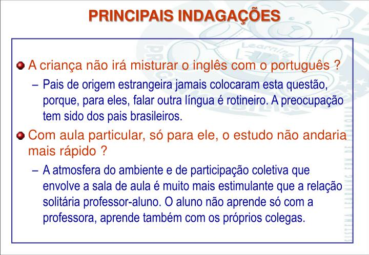 A criança não irá misturar o inglês com o português ?
