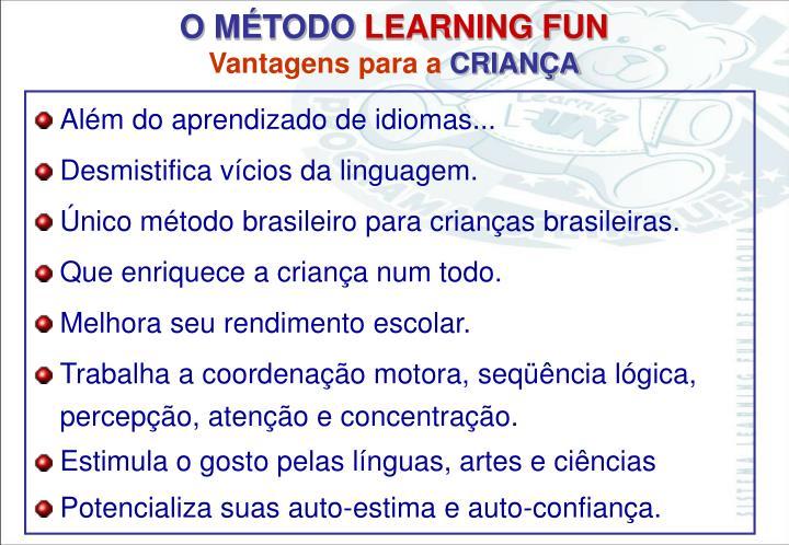 Além do aprendizado de idiomas...