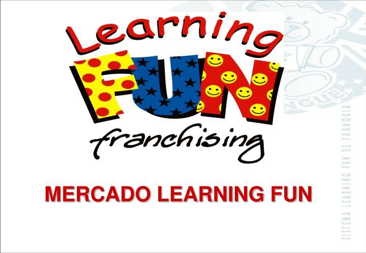 MERCADO LEARNING FUN