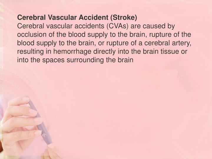 Cerebral Vascular Accident (Stroke)