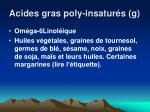 acides gras poly insatur s g