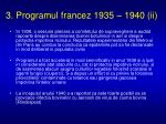 3 programul francez 1935 1940 ii