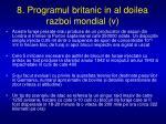8 programul britanic in al doilea razboi mondial v