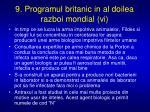 9 programul britanic in al doilea razboi mondial vi