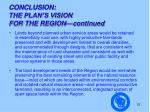 conclusion the plan s vision for the region continued1