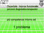 ospedale risorsa funzionale percorsi diagnostico terapeutici pi competenze intorno ad 1 problema