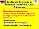 centro de atenci n al paciente diab tico cad c rdenas1