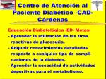 centro de atenci n al paciente diab tico cad c rdenas10