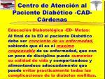 centro de atenci n al paciente diab tico cad c rdenas11