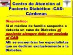 centro de atenci n al paciente diab tico cad c rdenas2