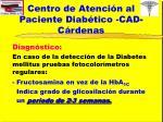 centro de atenci n al paciente diab tico cad c rdenas4