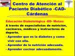 centro de atenci n al paciente diab tico cad c rdenas9