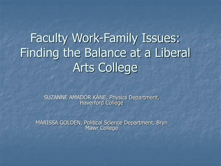 faculty work family issues finding the balance at a liberal arts college n.