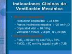 indicaciones cl nicas de ventilaci n mec nica