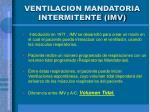 ventilacion mandatoria intermitente imv