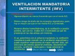 ventilacion mandatoria intermitente imv1